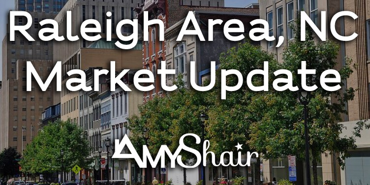 Raleigh Area, NC Market Update created by Amy Shair
