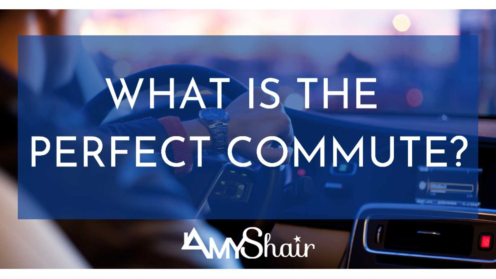 How Long is the Perfect Commute