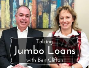 Amy Shair and Ben Clifton Talking about Jumbo Loans