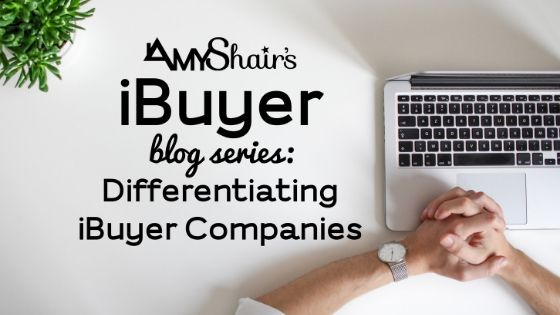 Differentiating iBuyer Companies