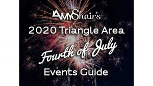 2020 Triangle Area 4th of July Events Guide