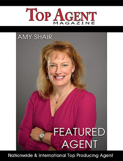 Top Agent Magazine Featured Agent Amy Shair - Nationwide & International Top Producing Agent