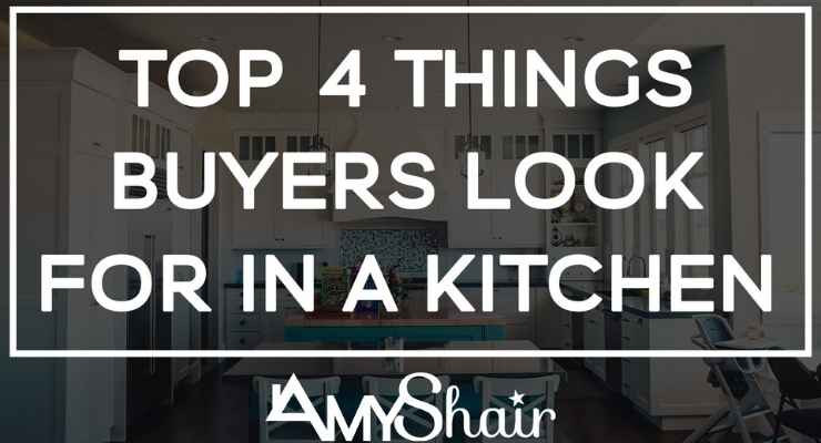 Top 4 Things Buyers Look For In a Kitchen