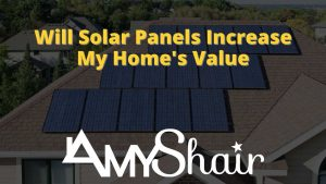 solar panels increase my home's value